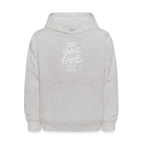 Slow down and enjoy life - Kids' Hoodie