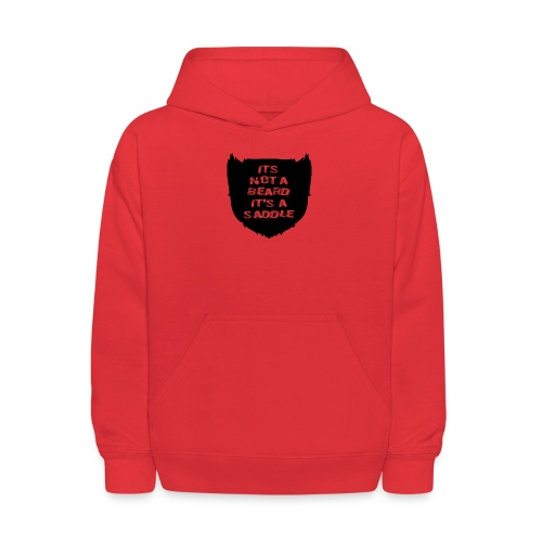Its not a beard its a saddle - Kids' Hoodie