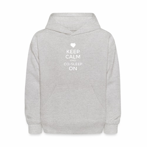 Keep Calm & Co-Sleep On - Kids' Hoodie