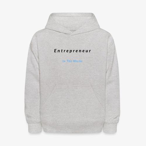Entrepreneur In The Works - Kids' Hoodie