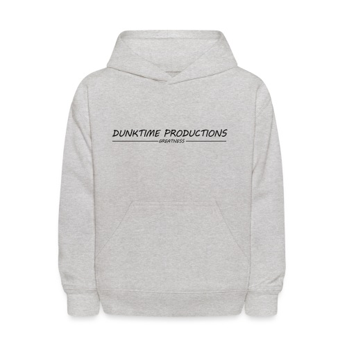 DUNKTIME Productions Greatness - Kids' Hoodie