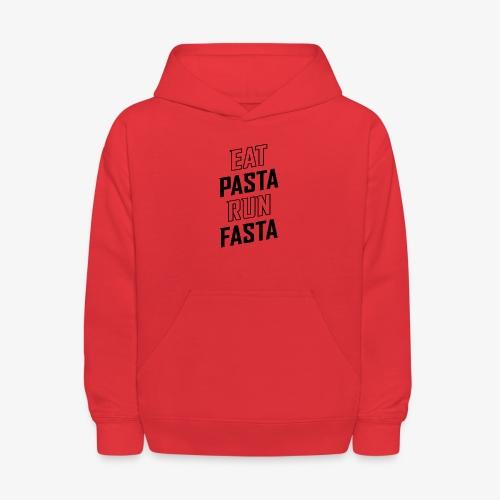 Eat Pasta Run Fasta v2 - Kids' Hoodie