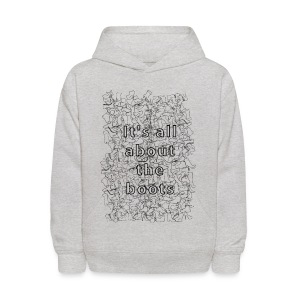 it's all about the boots - Kids' Hoodie