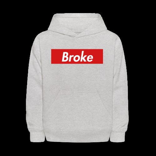 supreme broke - Kids' Hoodie