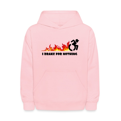I brake for nothing with my wheelchair - Kids' Hoodie