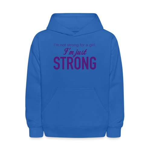 Strong for a Girl - Kids' Hoodie