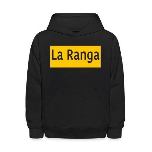 La Ranga gbar - Kids' Hoodie