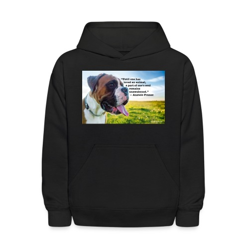 Until one has loved an animal - Kids' Hoodie