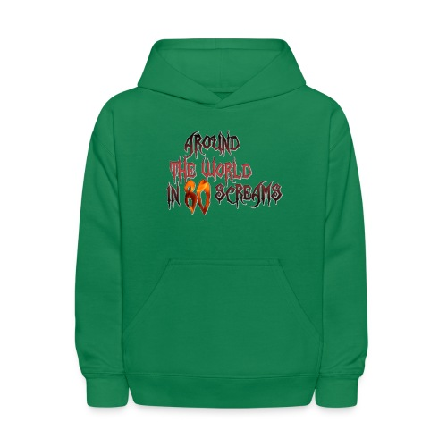 Around The World in 80 Screams - Kids' Hoodie