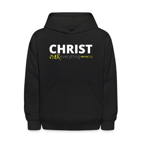 Christ Over Everything - Kids' Hoodie
