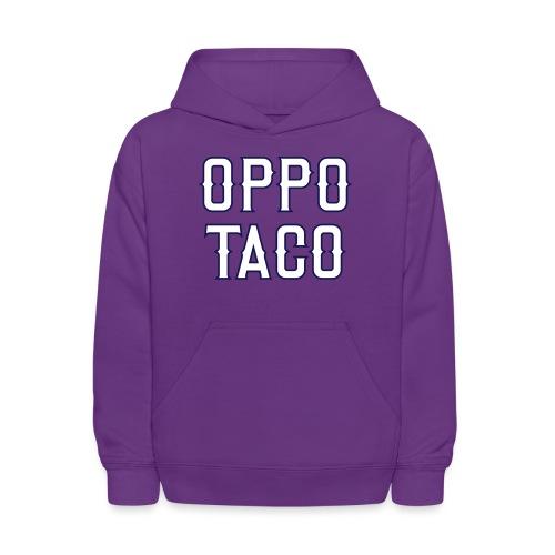 Oppo Taco (Los Angeles) - Kids' Hoodie