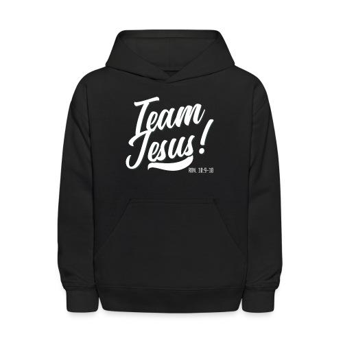 Team Jesus! - Kids' Hoodie