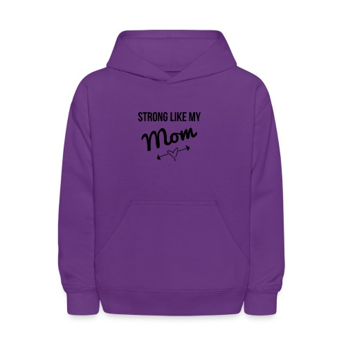 strong like my mom (black) - Kids' Hoodie