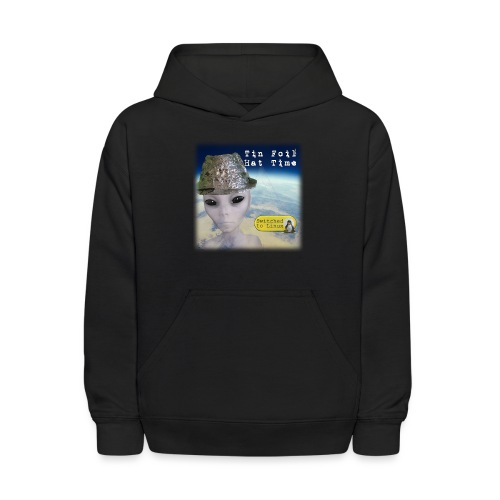 Tin Foil Hat Time (Earth) - Kids' Hoodie