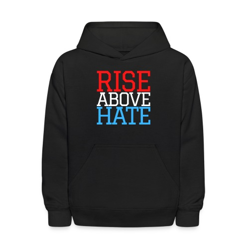 Rise Above Hate - Red, White, and Blue - Kids' Hoodie