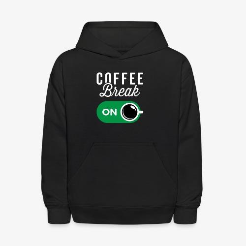 Coffee Break On - Kids' Hoodie