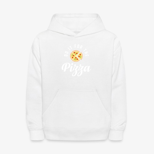 Do It For The Pizza - Kids' Hoodie