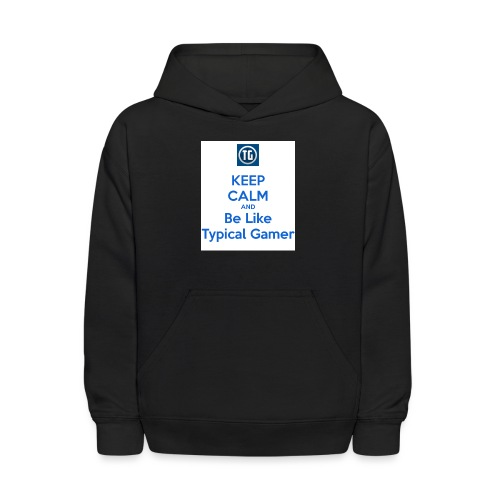 keep calm and be like typical gamer - Kids' Hoodie