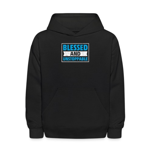 Blessed and Unstoppable Short-Sleeve Unisex - Kids' Hoodie