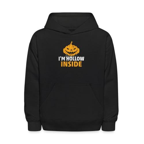 I M Hollow inside - Kids' Hoodie