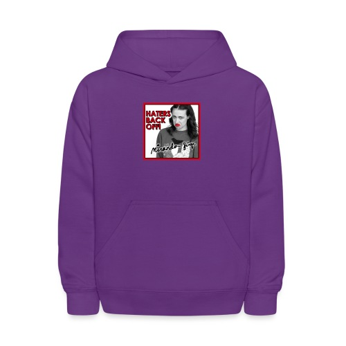 Miranda Sings Haters Back Off! - Kids' Hoodie