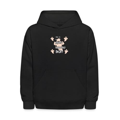 Ghost hunting shirt - Kids' Hoodie