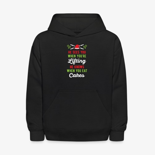 He Sees You When You're Lifting He Knows When You - Kids' Hoodie