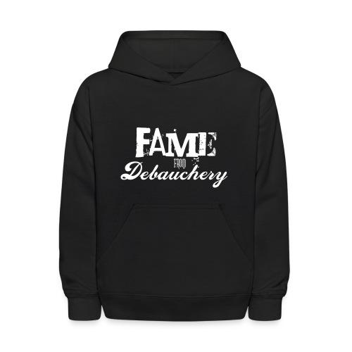 Fame from Debauchery - Kids' Hoodie