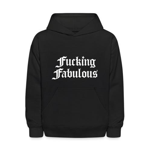 Fucking Fabulous - Kids' Hoodie