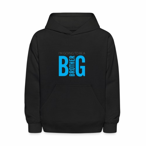I'm Going to Be A Big Brother - Kids' Hoodie