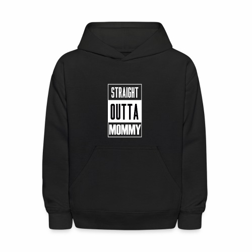 Straight Outta Mommy - Kids' Hoodie