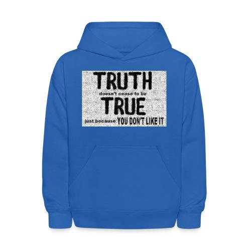 truth is true - Kids' Hoodie