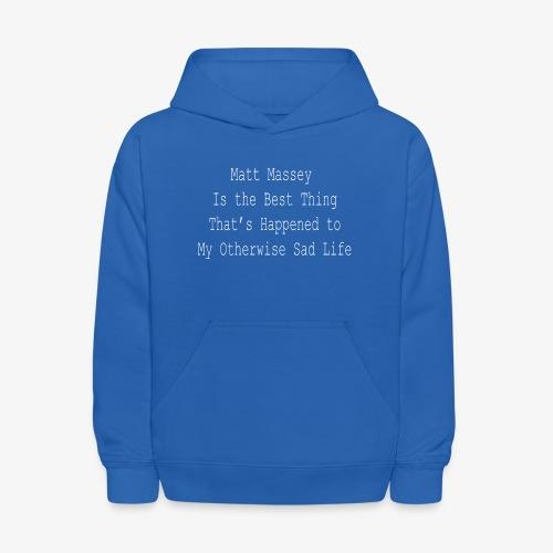 Matt Massey Best Thing T Shirt - Kids' Hoodie