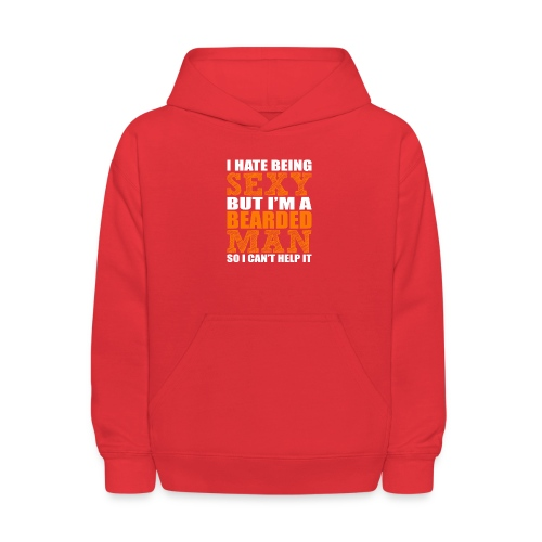 I hate being sexy - Kids' Hoodie