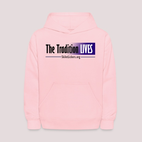 The Tradition Lives - Kids' Hoodie