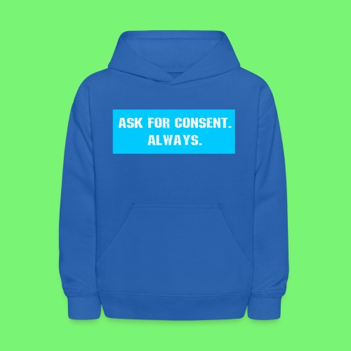 ask for consent - Kids' Hoodie