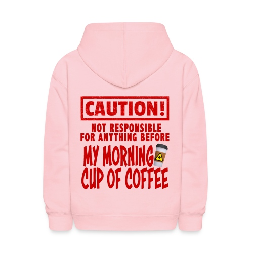 Not responsible for anything before my COFFEE - Kids' Hoodie