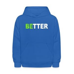 be better - Kids' Hoodie