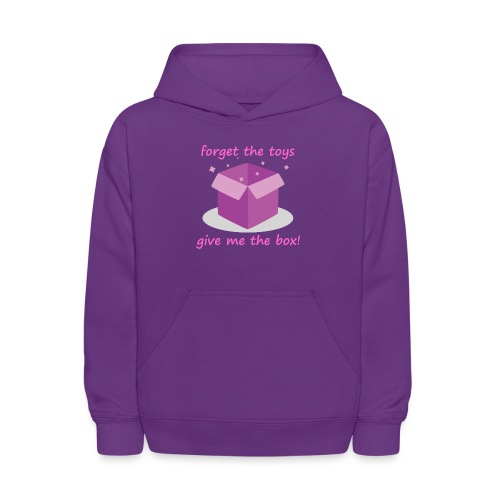 Forget the Toys Give Me the Box - Kids' Hoodie