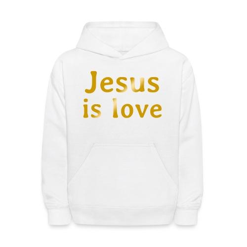 Jesus is love - Kids' Hoodie