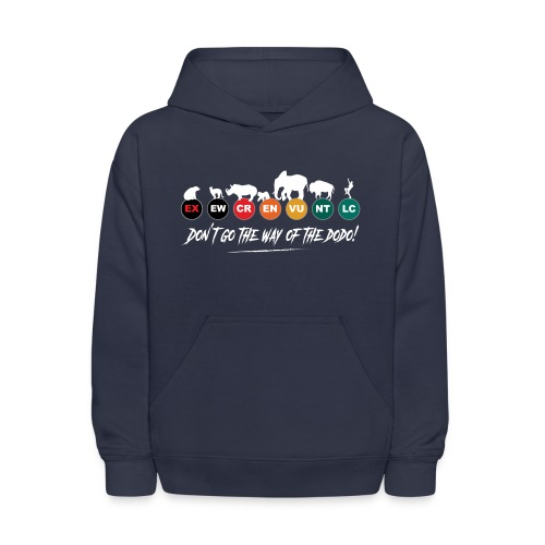 Don t go the way of the dodo ! - Kids' Hoodie