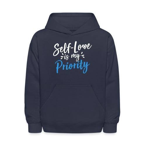 Self-Love is My Priority Shirt Design - Kids' Hoodie