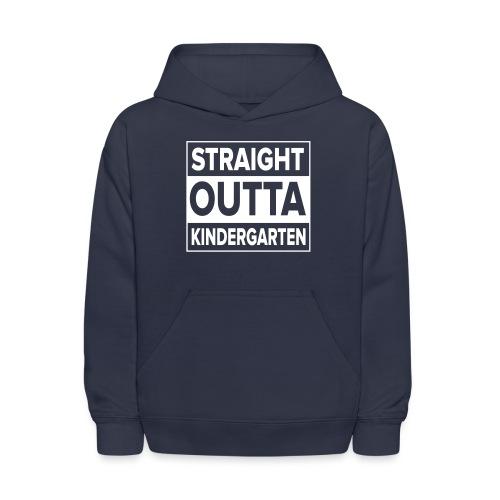Straight Outta Kindergarten - Kids' Hoodie