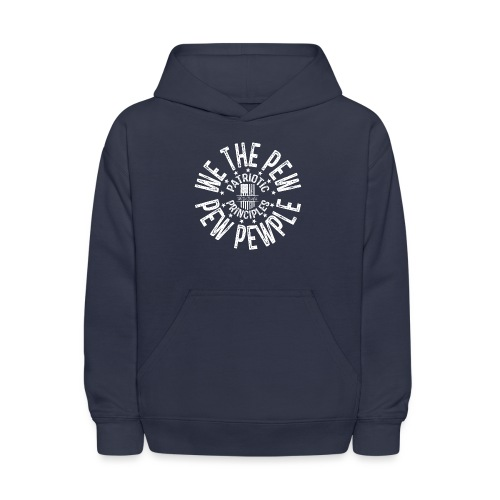 OTHER COLORS AVAILABLE WE THE PEW PEW PEWPLE W - Kids' Hoodie