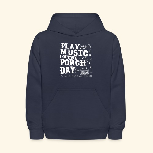 PLAY MUSIC ON THE PORCH DAY - Kids' Hoodie
