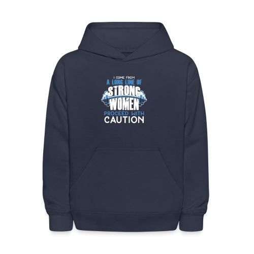 I Come From A Long Line Of Strong Women - Kids' Hoodie