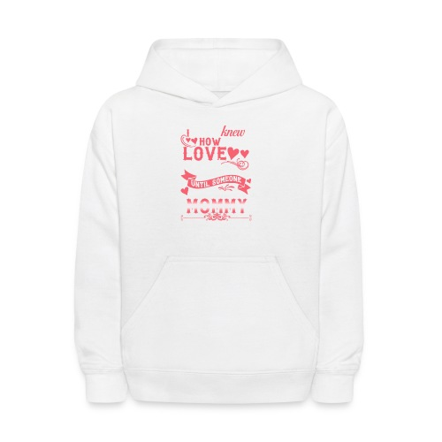 I Never Knew How Much Love My Heart Could Hold - Kids' Hoodie