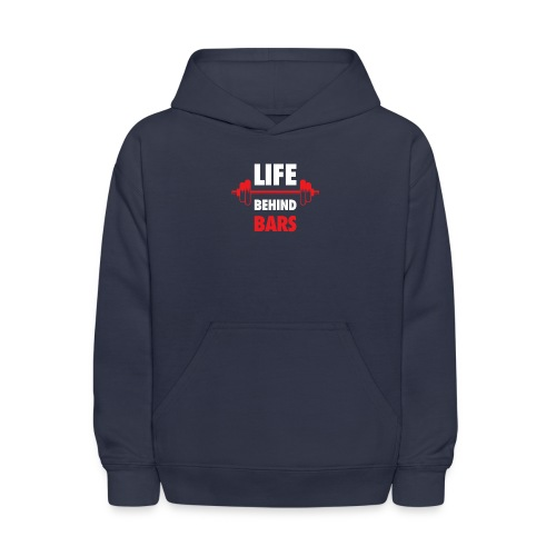 Life Behind Bars Fitness Quote - Kids' Hoodie