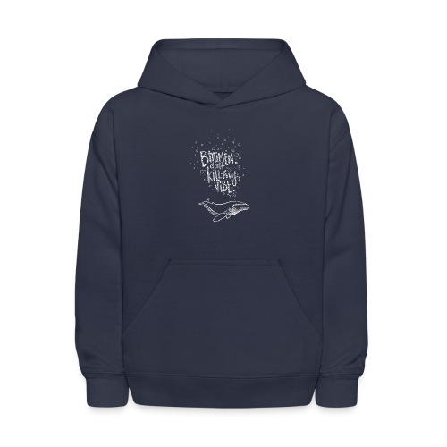Bitumen Don't Kill My Vibe - No Pipelines - Kids' Hoodie