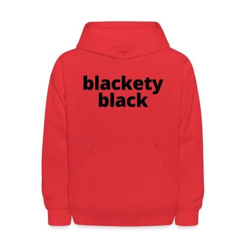 Toddler's blackety black tee - Kids' Hoodie